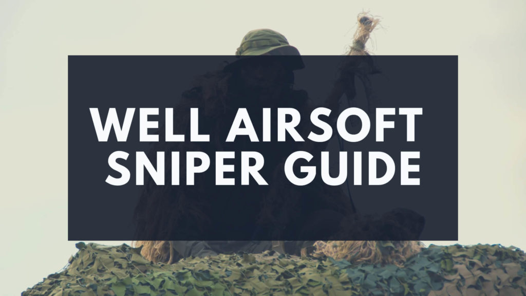 Well-Airsoft-Sniper-Guide