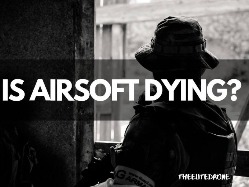 Is Airsoft Dying Airsoft Image