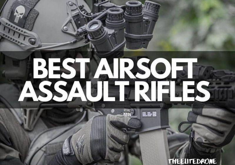 Best Airsoft Assault Rifles